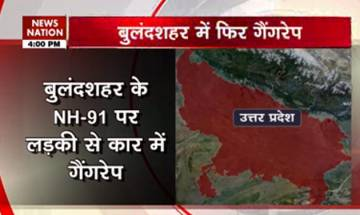 Another Bulandshahr shocker: Girl gangraped in a moving car on NH-91