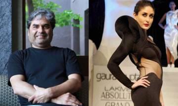 Vishal Bhardwaj lauds Kareena Kapoor Khan, wants to work with her again