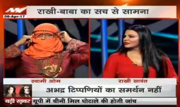 Rakhi Sawant vs Swami Om on News Nation: 'Baba Bawali' supports Asaram Bapu