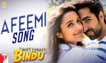 Watch out! 'Afeemi' from 'Meri Pyaari Bindu' will take you to a magical love ride