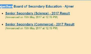 RBSE class 12th results 2017 ANNOUNCED for Science,Commerce and Arts stream; check your score card here