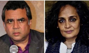 Paresh Rawal's controversial tweet on author Arundhati Roy missing?
