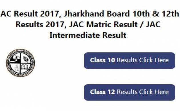 Jharkhand board jac class 10th 12th result 2017