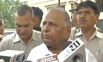 Gayatri Prajapati is being targeted as if he is a terrorist, says Mulayam Singh Yadav