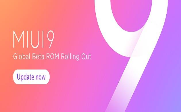 Xiaomi unveiled MIUI 9 Global beta 7.8.24 ROM for various Mi devices, check details here
