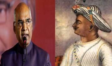 President Kovind speaks good about Tipu Sultan; BJP, Congress engage in war of words