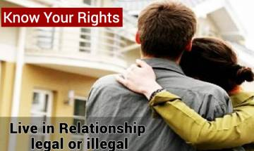Know Your Rights: Live-in relationships in India a Taboo but not illegal