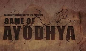 'Game of Ayodhya' to be screened at Rashtrapati Bhavan: Director