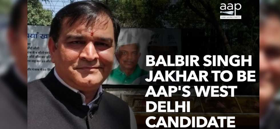 AAP candidate from West Delhi Balbir Singh Jakhar (Photo:Twitter/@AamAadmiParty)